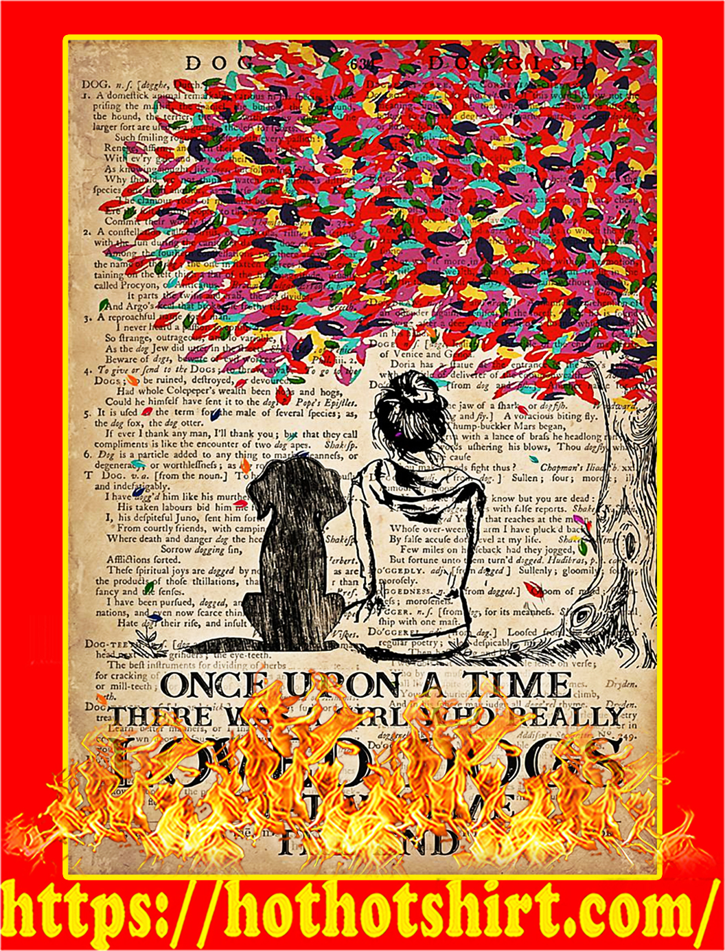 Once upon a time there was a girl who loved dogs poster - A3