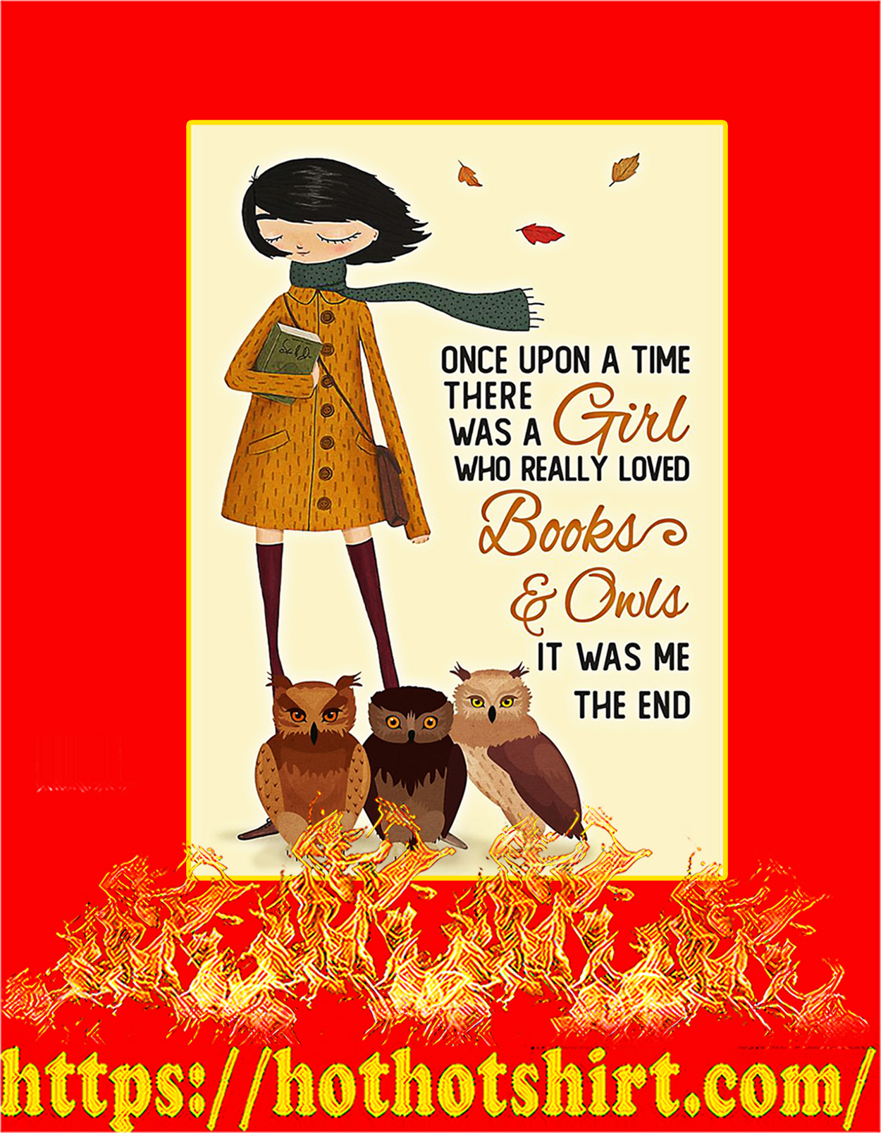 Once upon a time there was a girl who really loved books and owls poster - A3