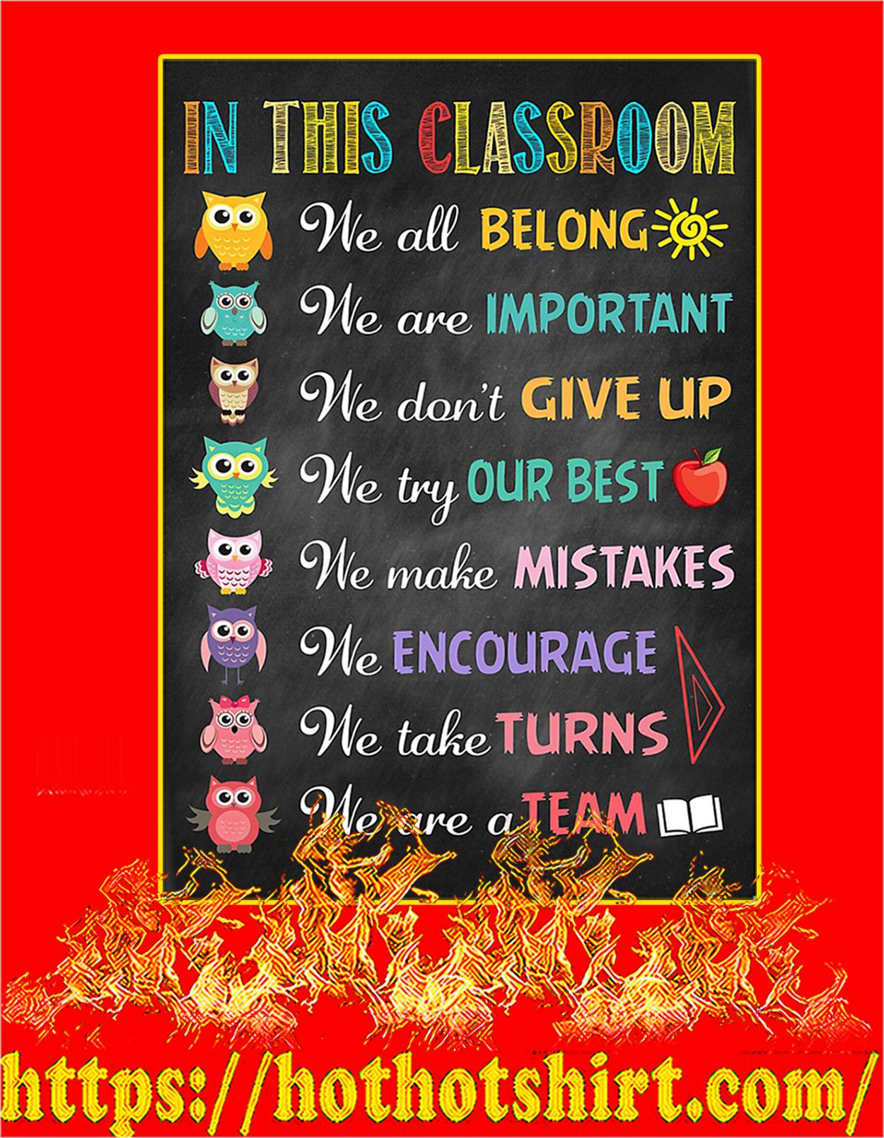 Owl teacher in this classroom we all belong poster - A3