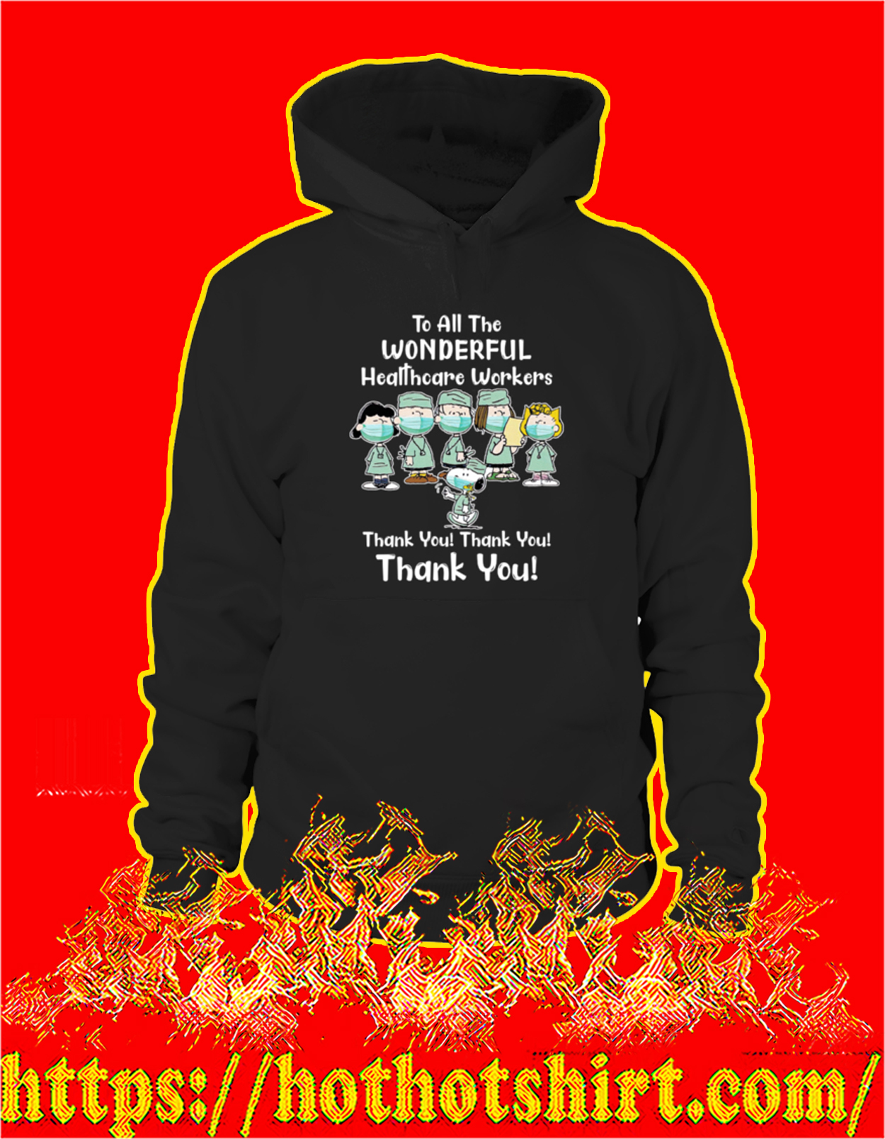 Peanuts snoopy to all the wonderful healthcare workers thank you hoodie