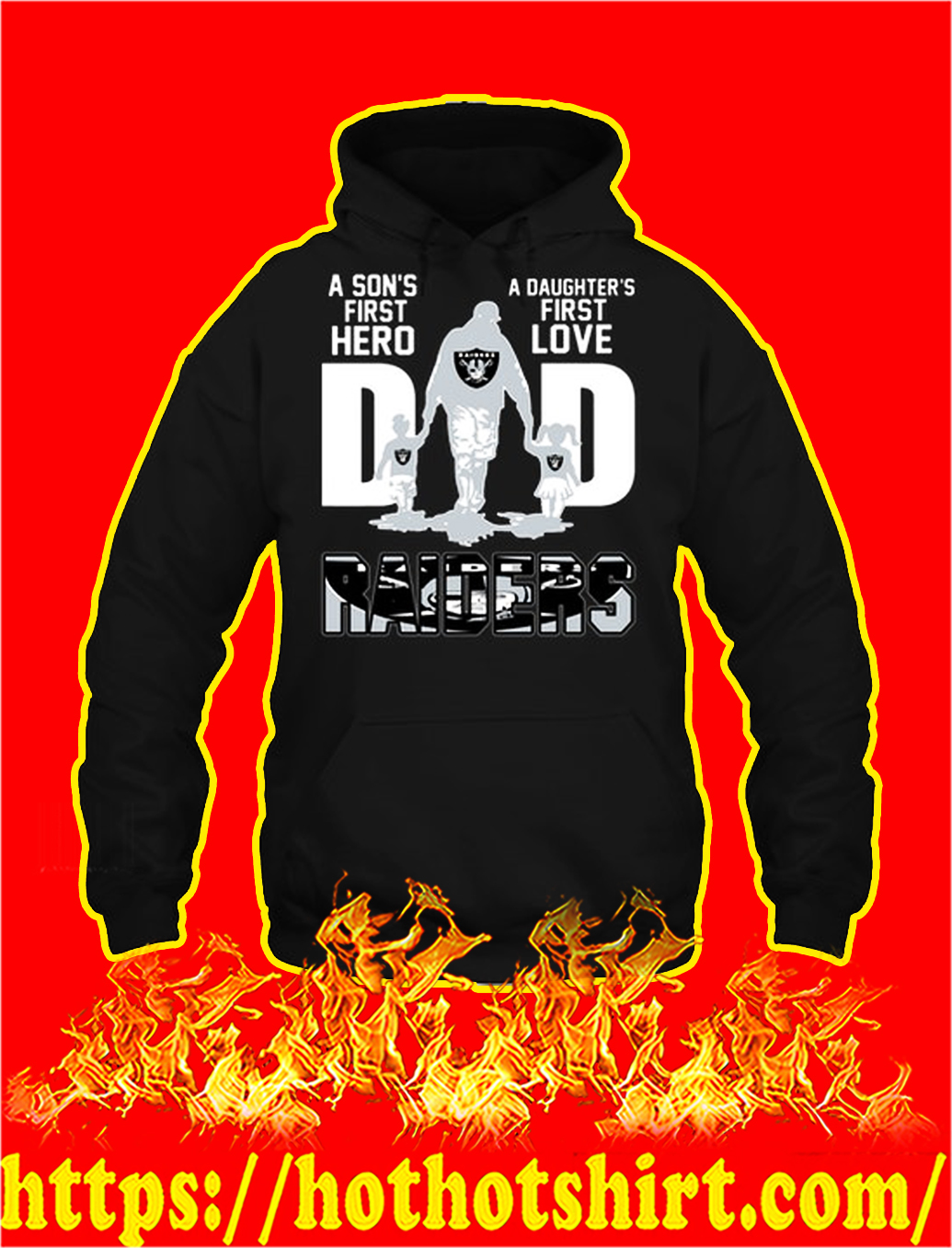 Raiders tide dad a son's first hero a daughter's first love hoodie