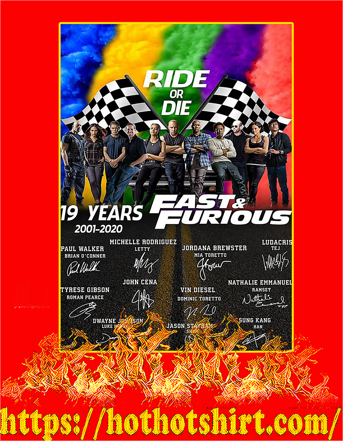 Ride or die 19 years of fast and furious poster - A4
