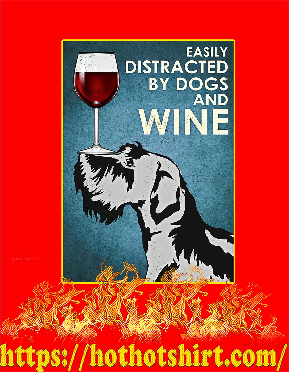 Scottish terrier easily distracted by dogs and wine poster - A4