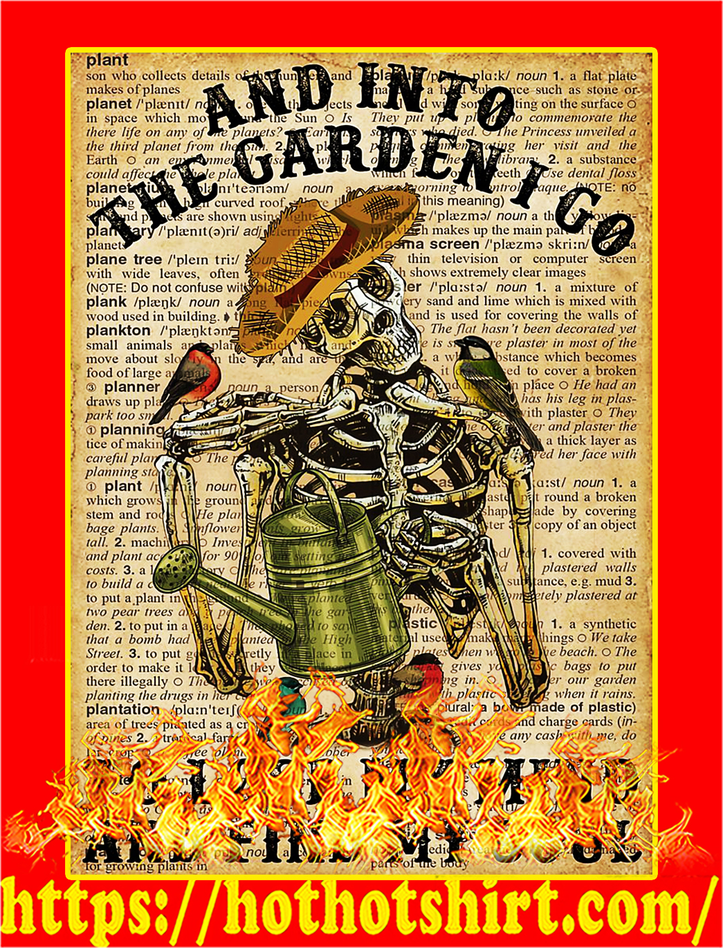 Skeleton And into the garden I go poster - A4