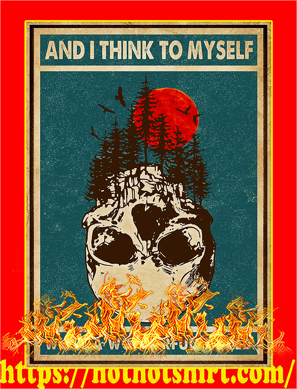 Skull and I think to myself what a wonderful world poster - A3