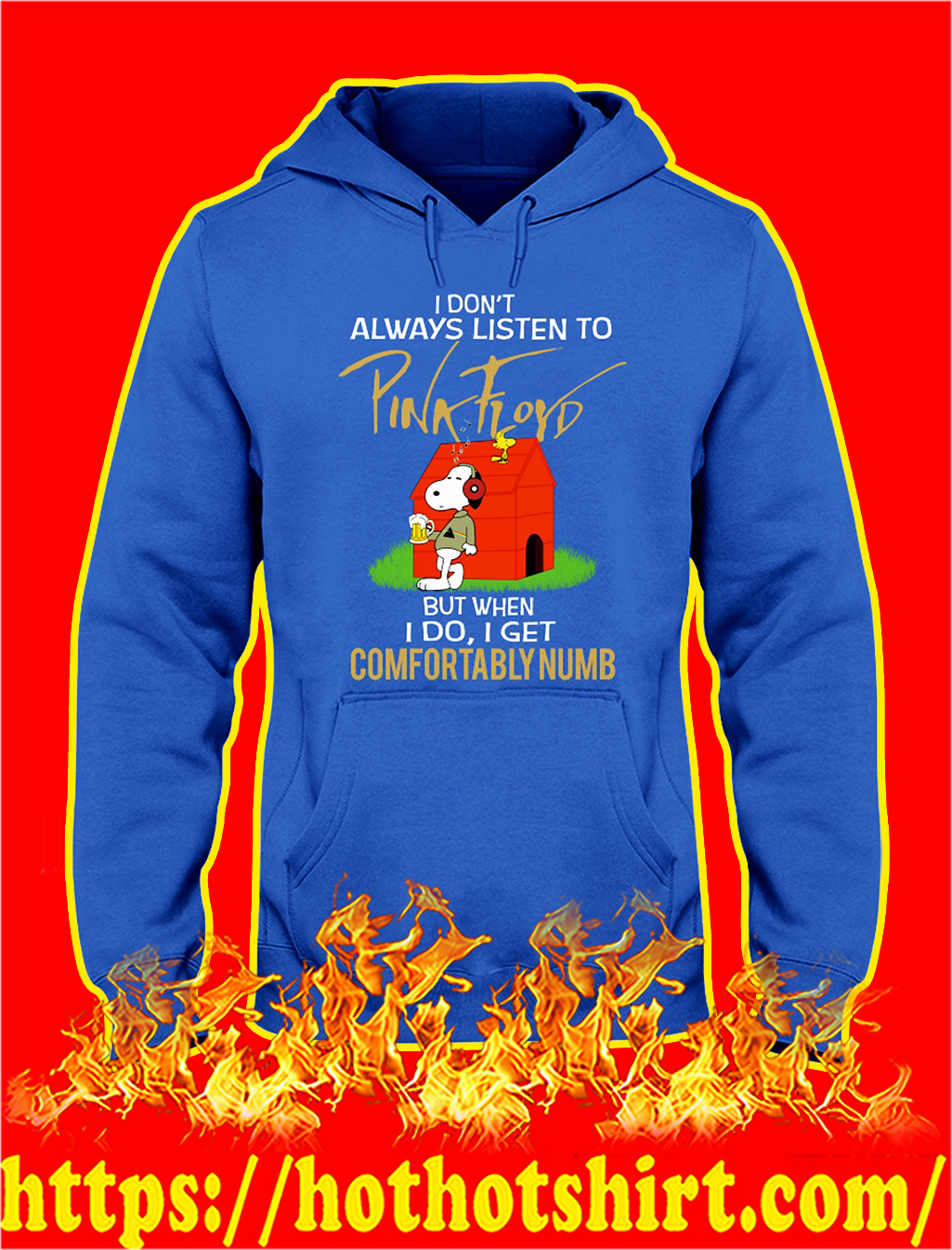 Snoopy I don't always listen to pink floyd but when i do hoodie