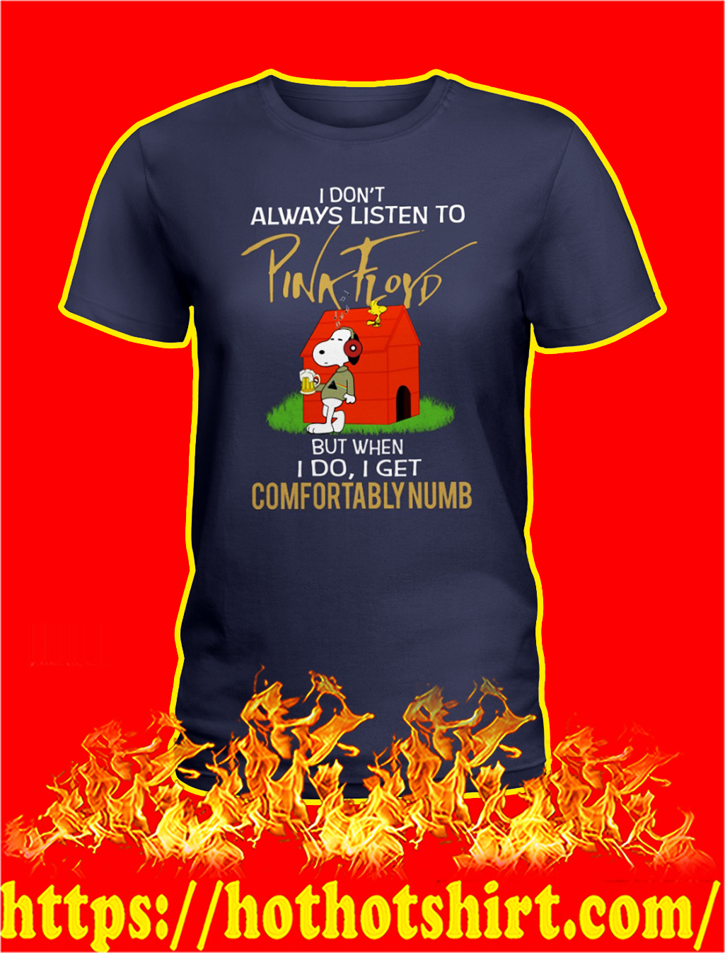 Snoopy I don't always listen to pink floyd but when i do lady shirt