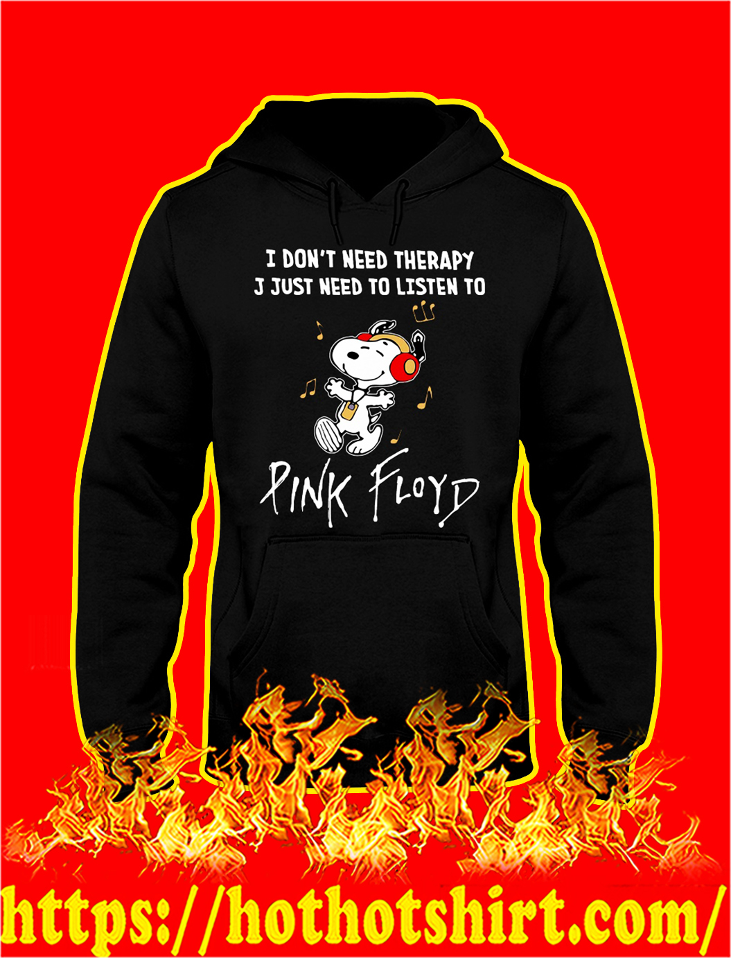 Snoopy I don't need therapy I just need to listen to pinkfloyd hoodie