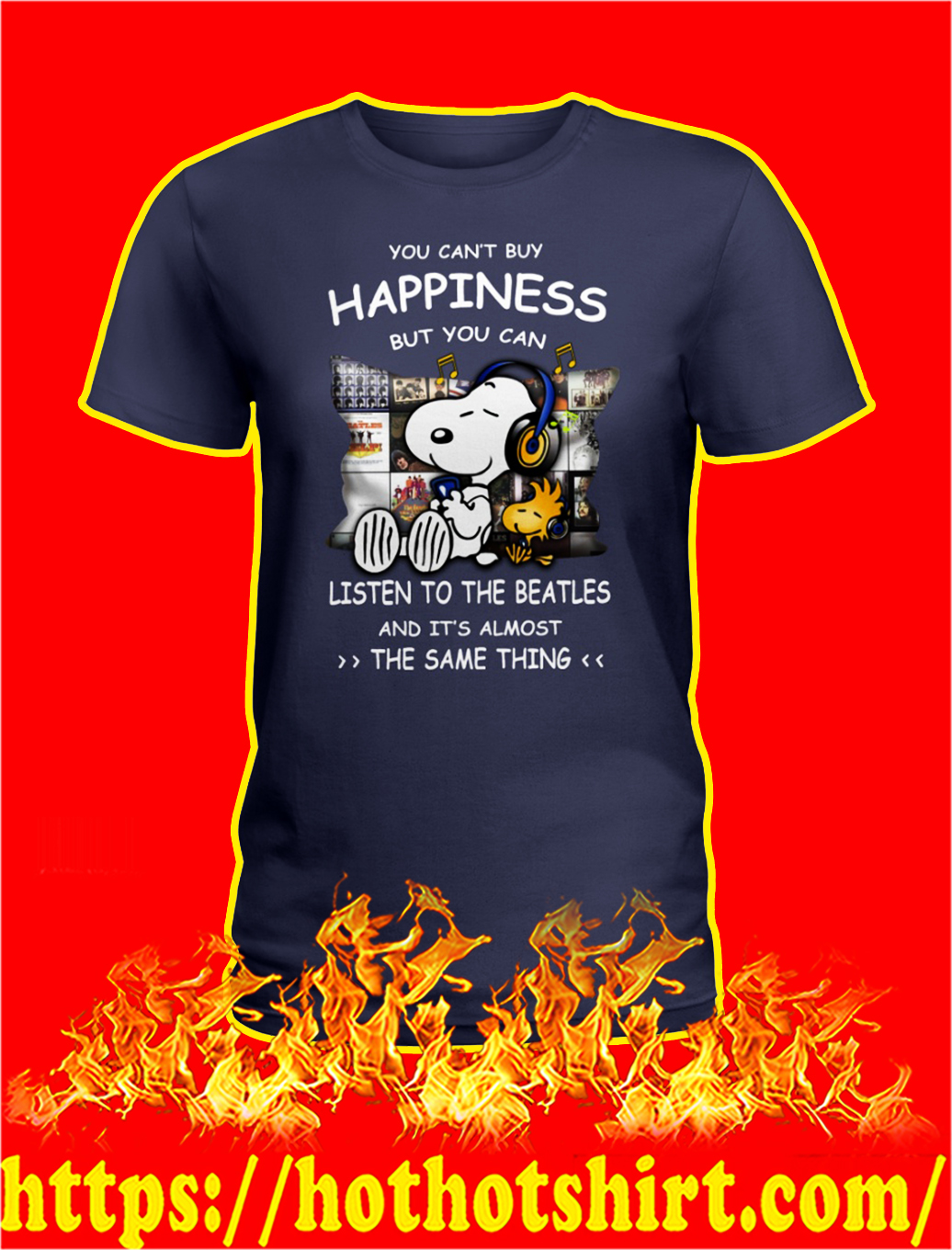 Snoopy you can't buy happiness but you can listen to the beatles lady shirt