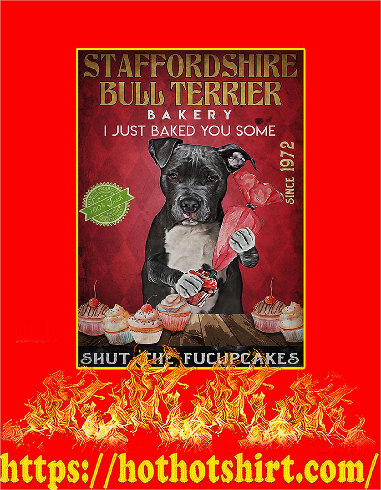 Staffordshire bull terrier bakery shut the fucupcakes poster - A3