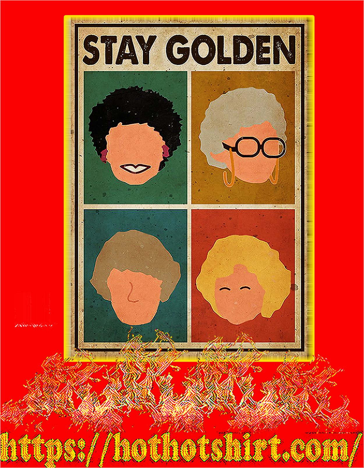 Stay golden poster - A3