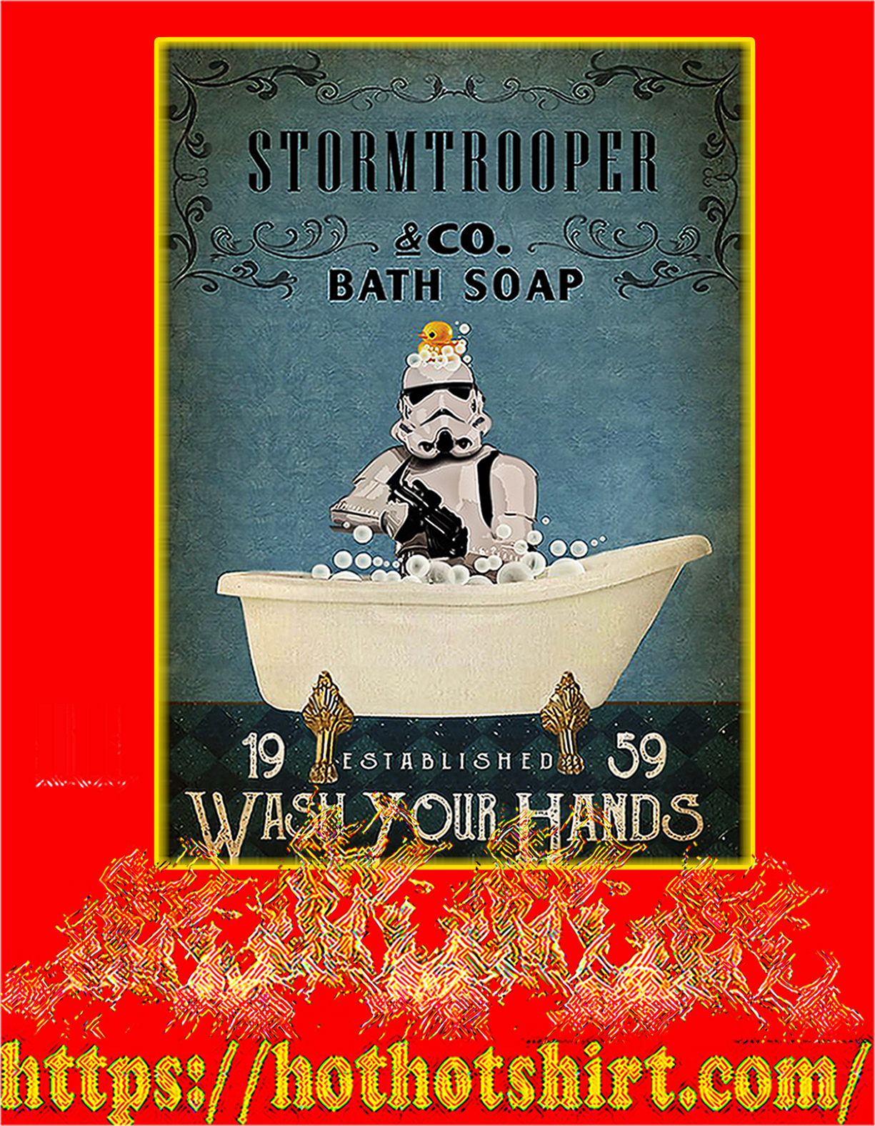 Stormtrooper co bath soap wash your hands poster - A3