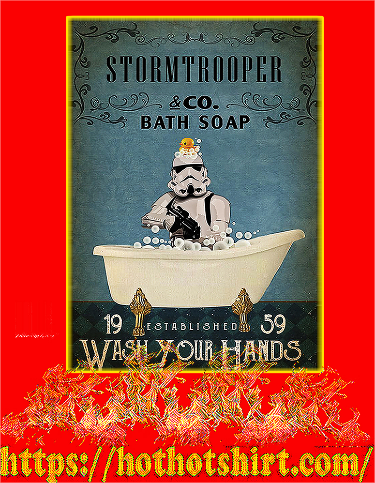 Stormtrooper co bath soap wash your hands poster - A4