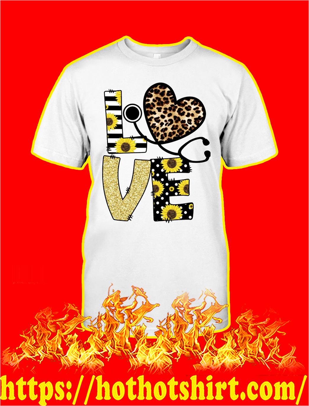 Sunflower love nurse shirt