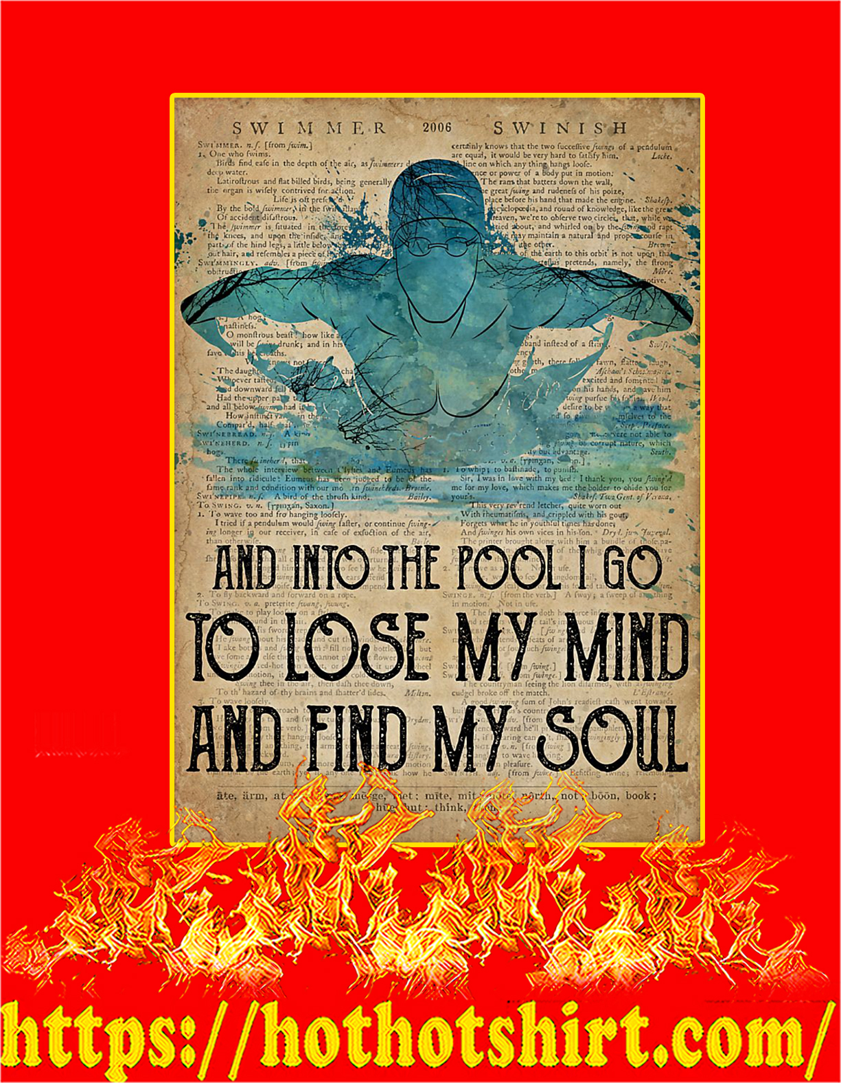 Swimming to loose my mind and find my soul poster - A4