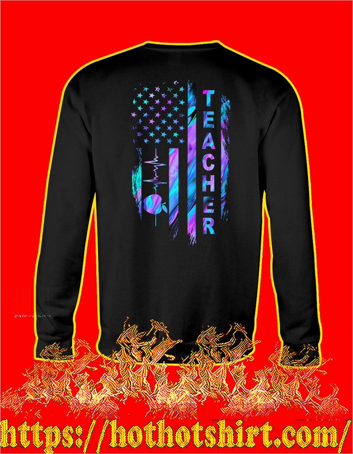 Teacher american flag sweatshirt