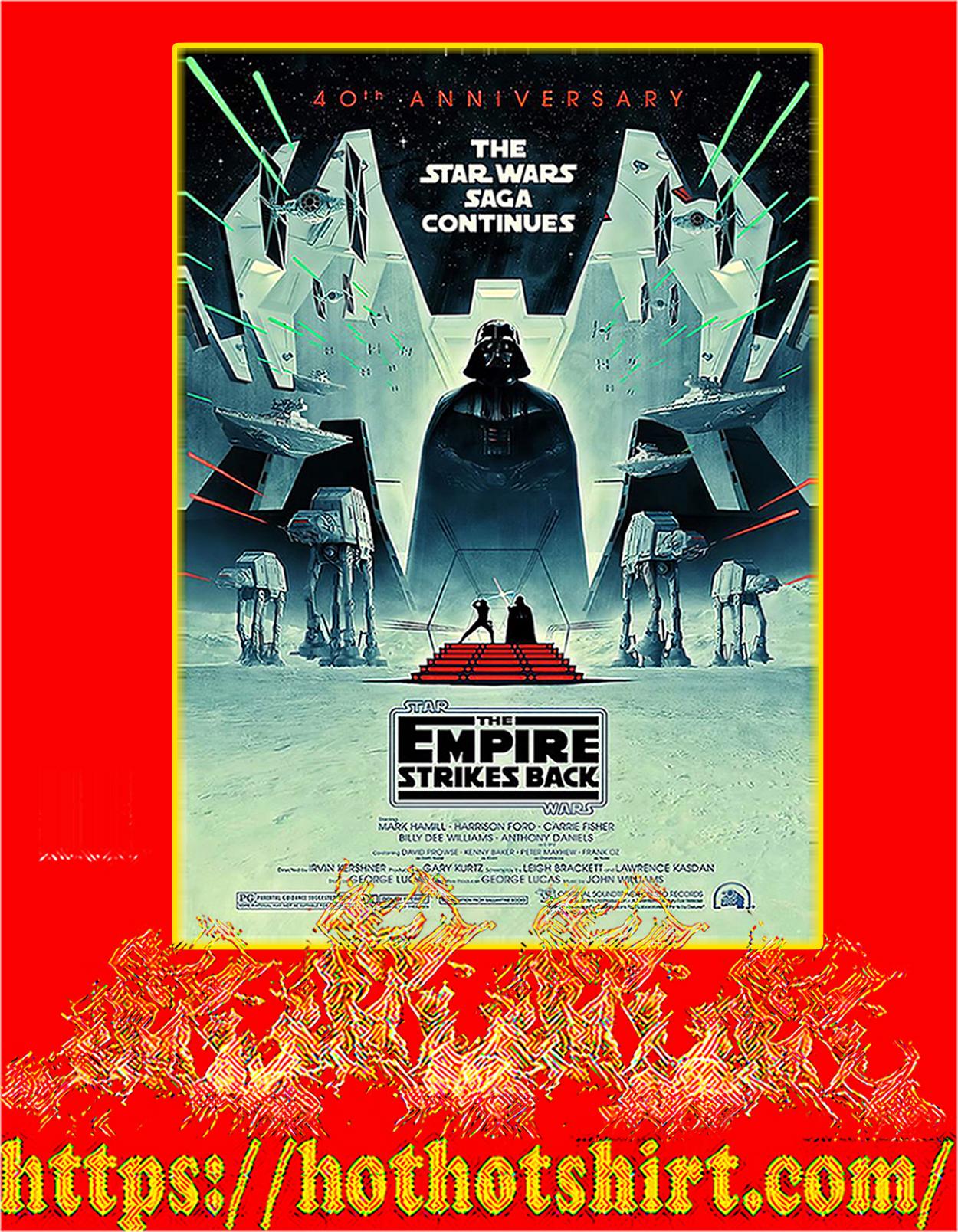 The star wars saga continues 40th anniversary poster - A2