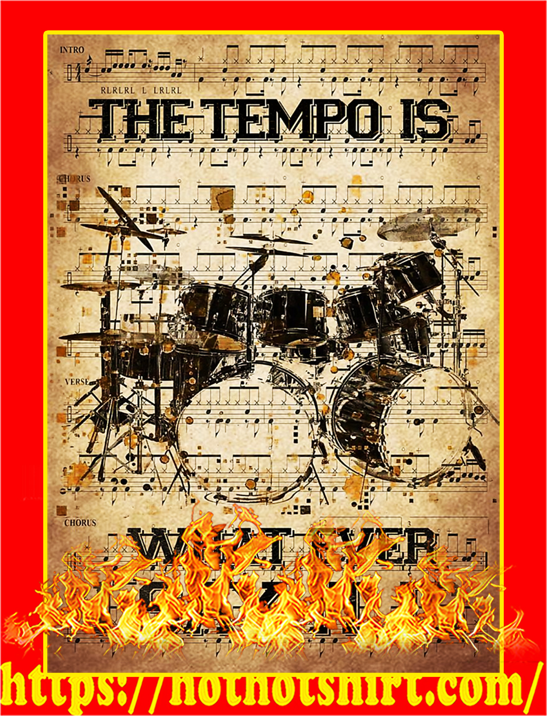 The tempo is what ever i say it is poster - A3