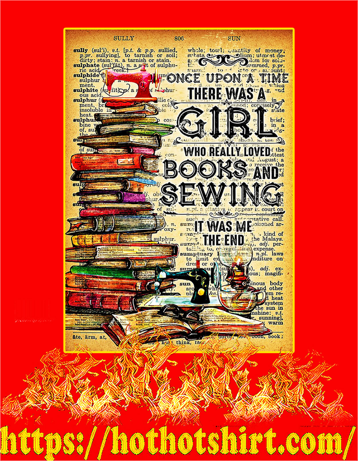 There was a Girl who really loved books and sewing poster - A3