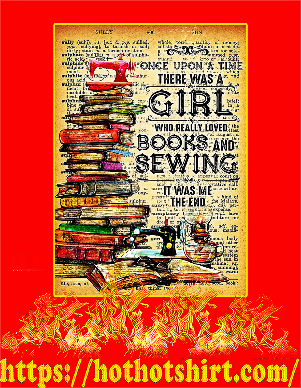 There was a Girl who really loved books and sewing poster - A4