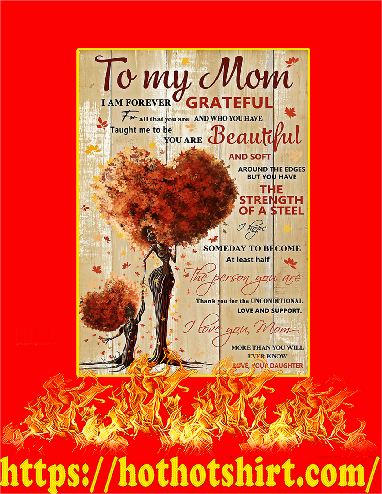 To my mom I'm forever grateful daughter poster - A3