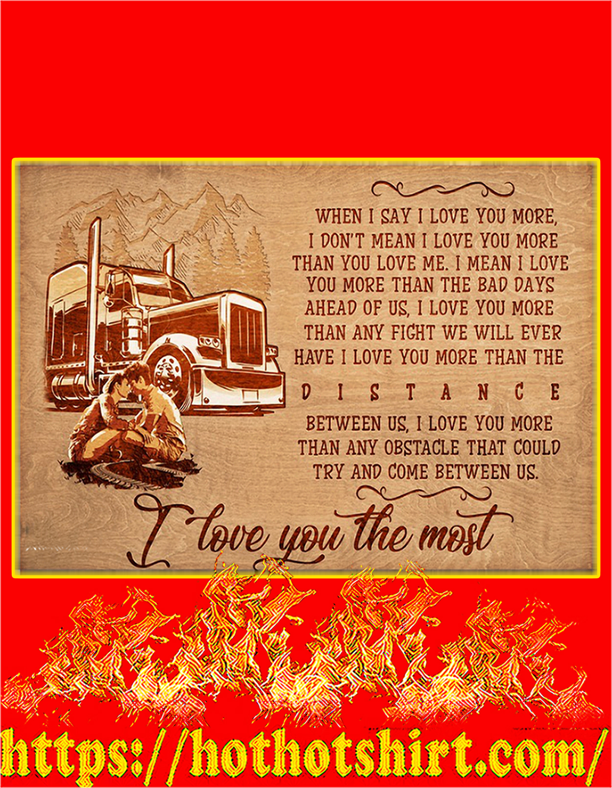 Trucker I love you the most poster - A3