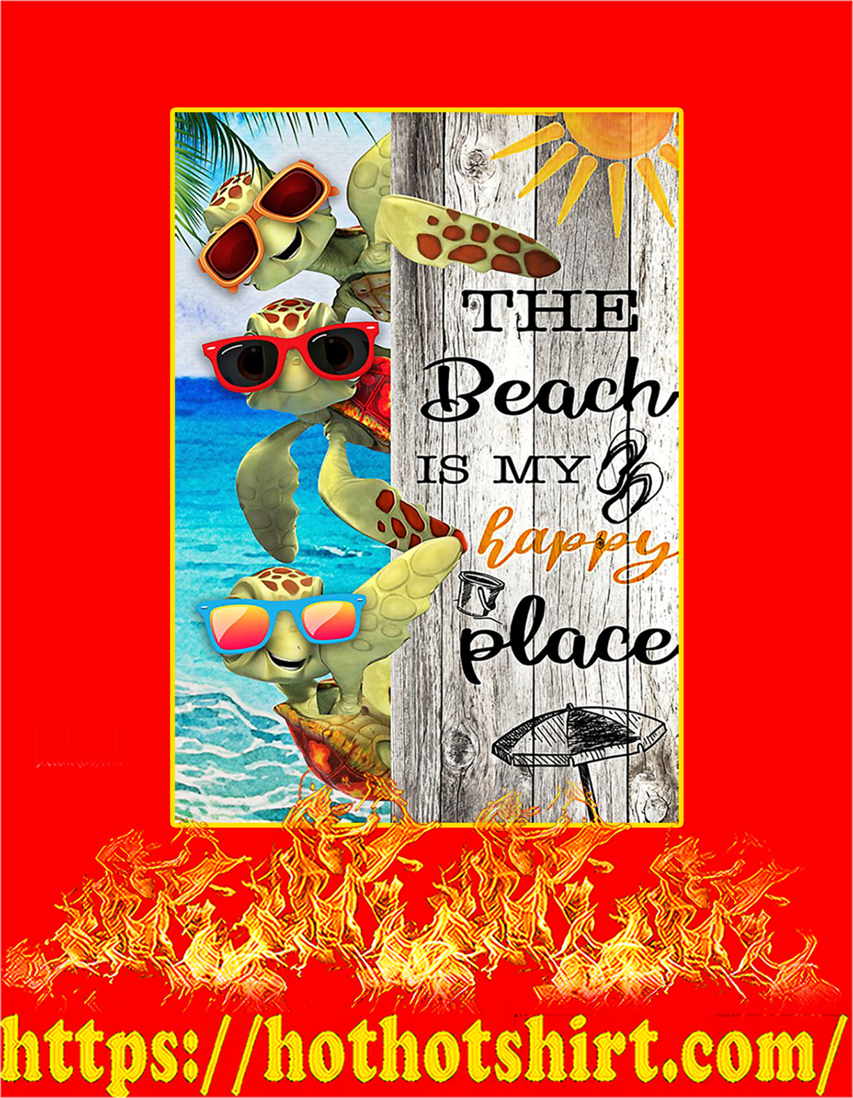 Turtle The beach is my happy place poster - A4
