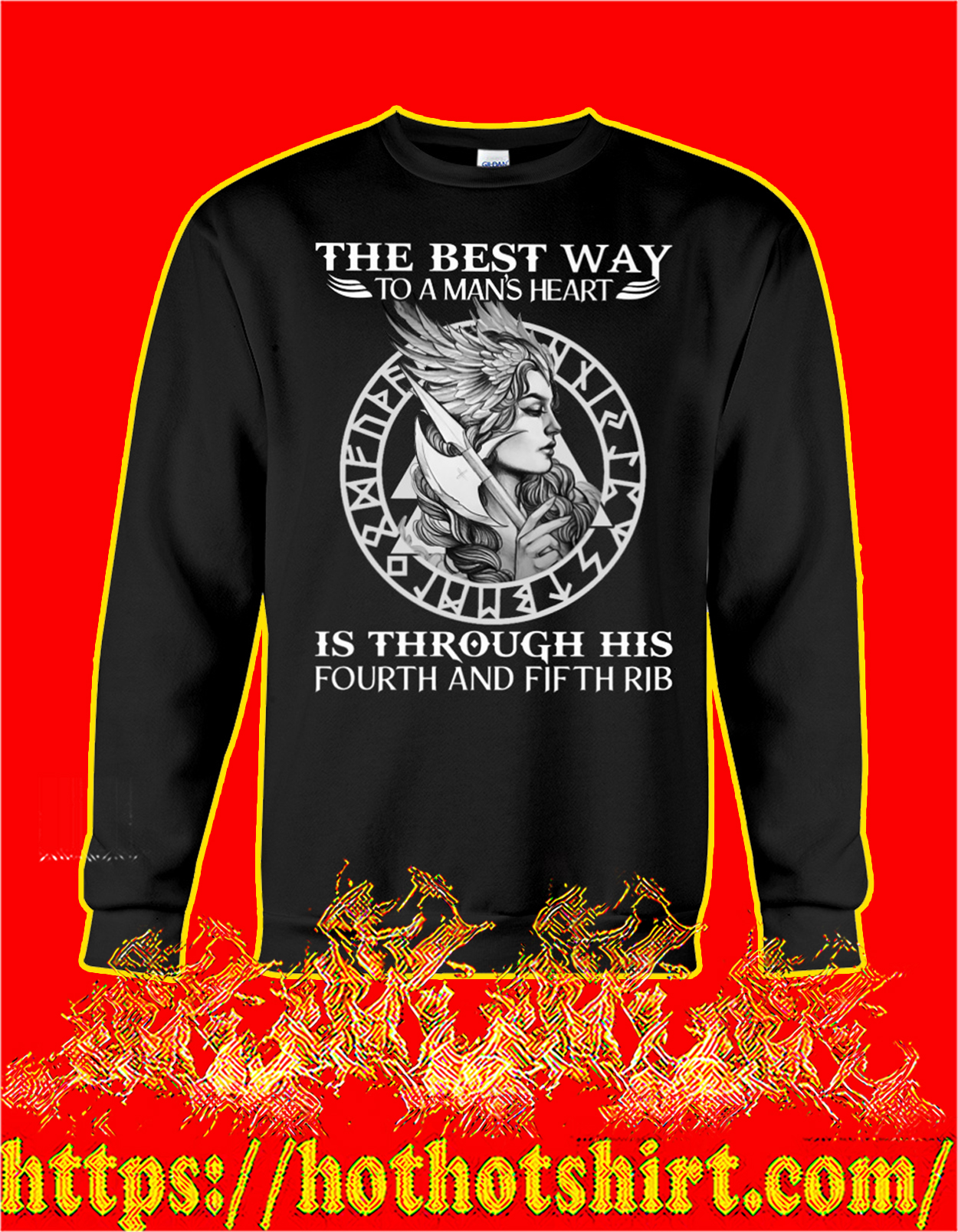Viking The best way to a man's heart is through his fourth and fifth rib sweatshirt
