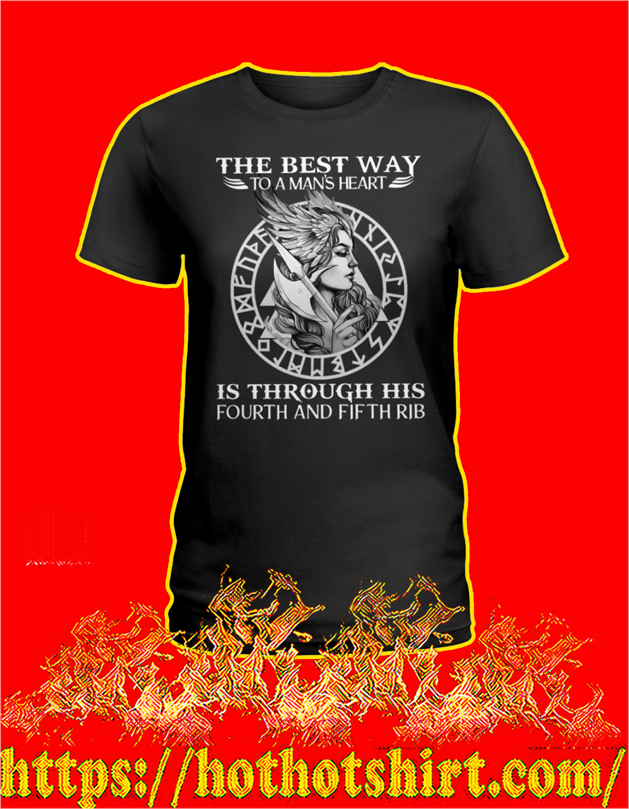 Viking The best way to a man's heart is through his fourth and fifth rib women shirt