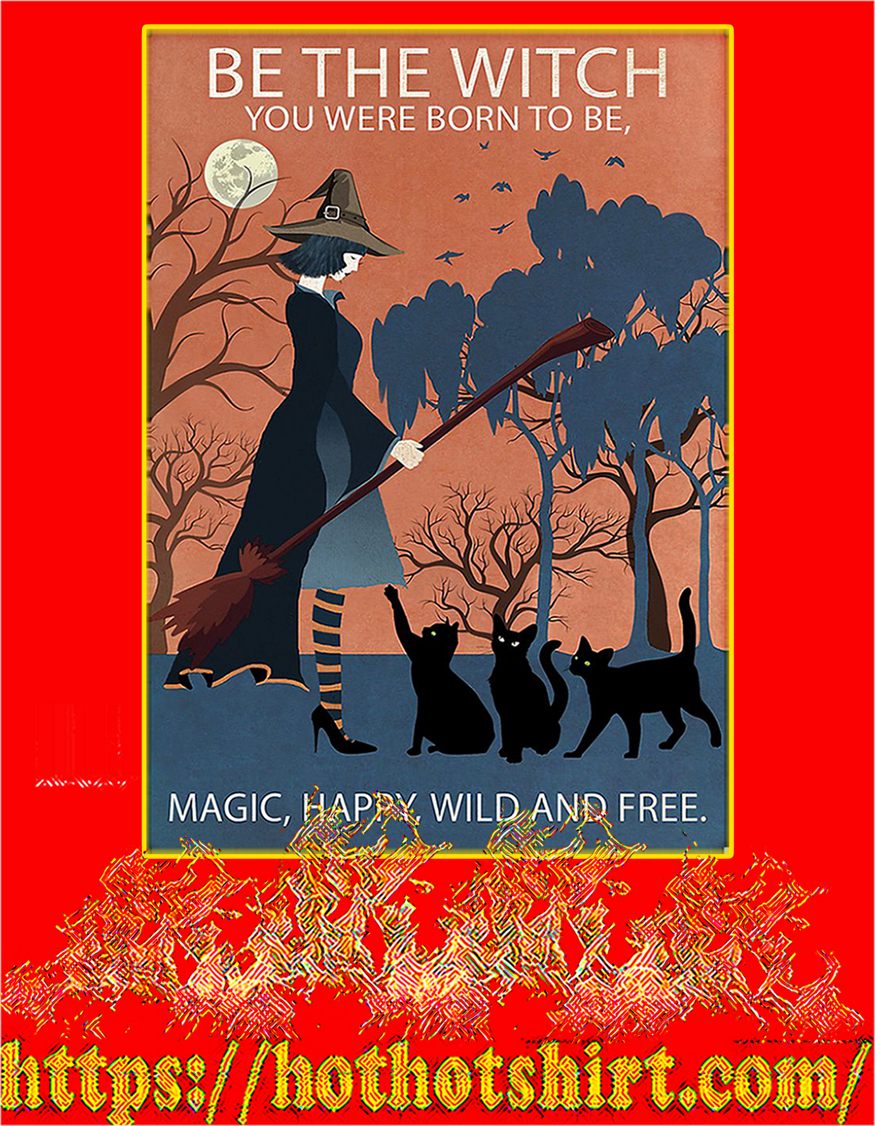 Vintage girl Be the witch you were born to be magic happy wild and free poster - A3