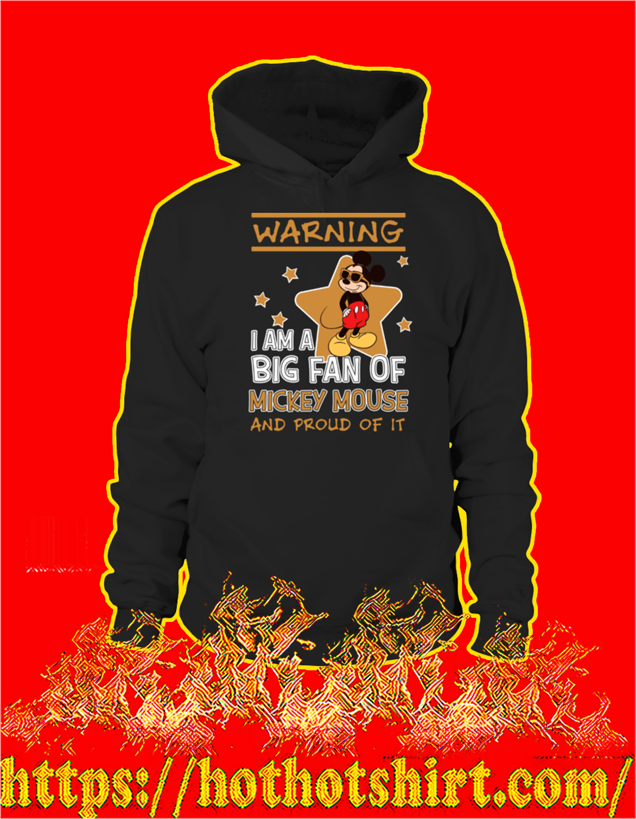 Warning I'm a big fan of mickey mouse and proud of it hoodie