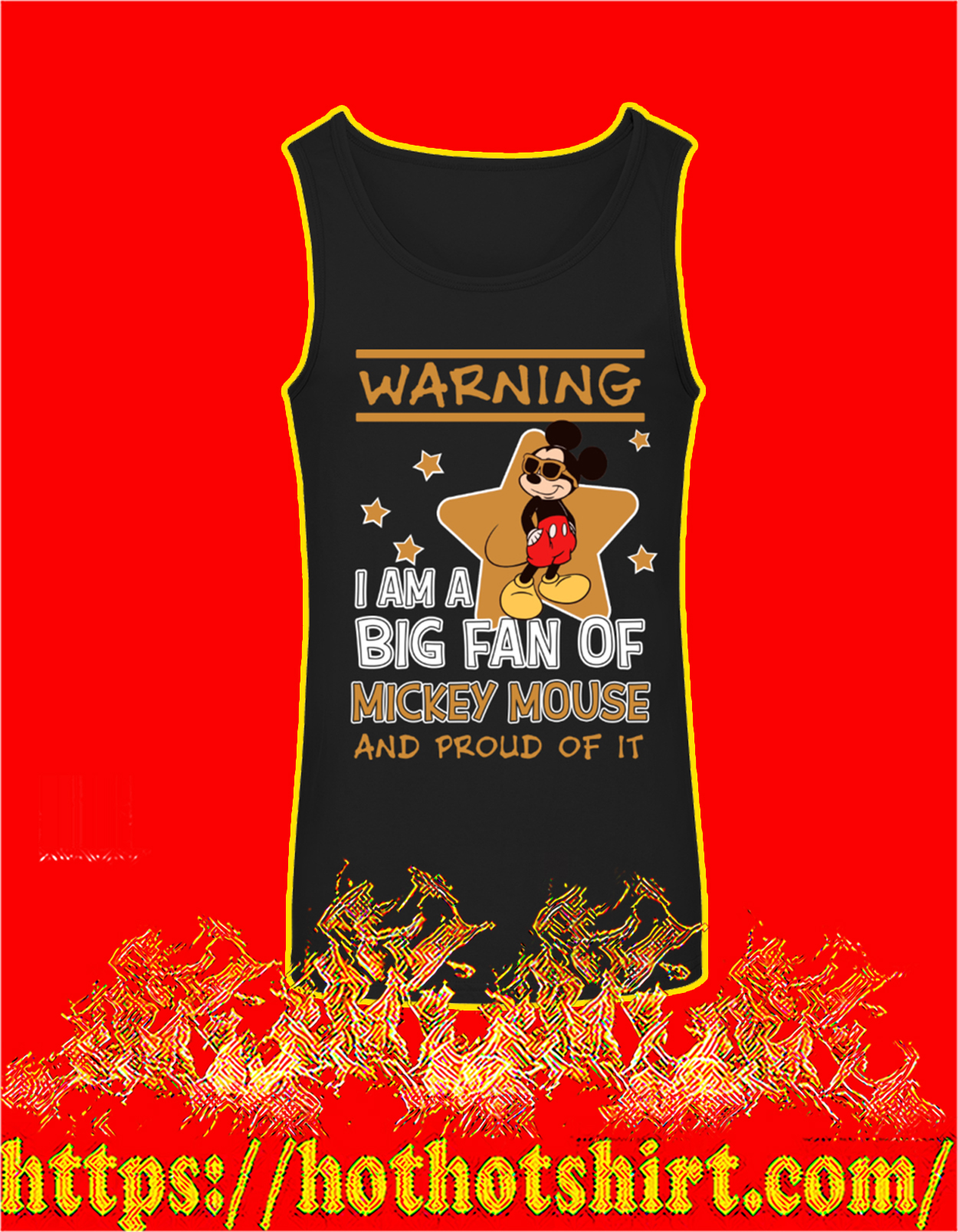 Warning I'm a big fan of mickey mouse and proud of it tank top