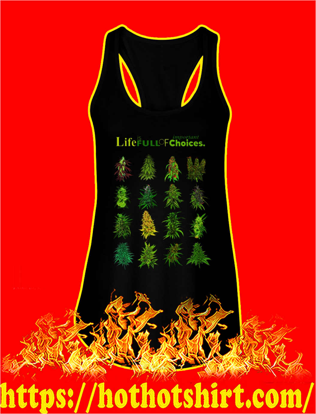 Weed Life is full of important choices tank top