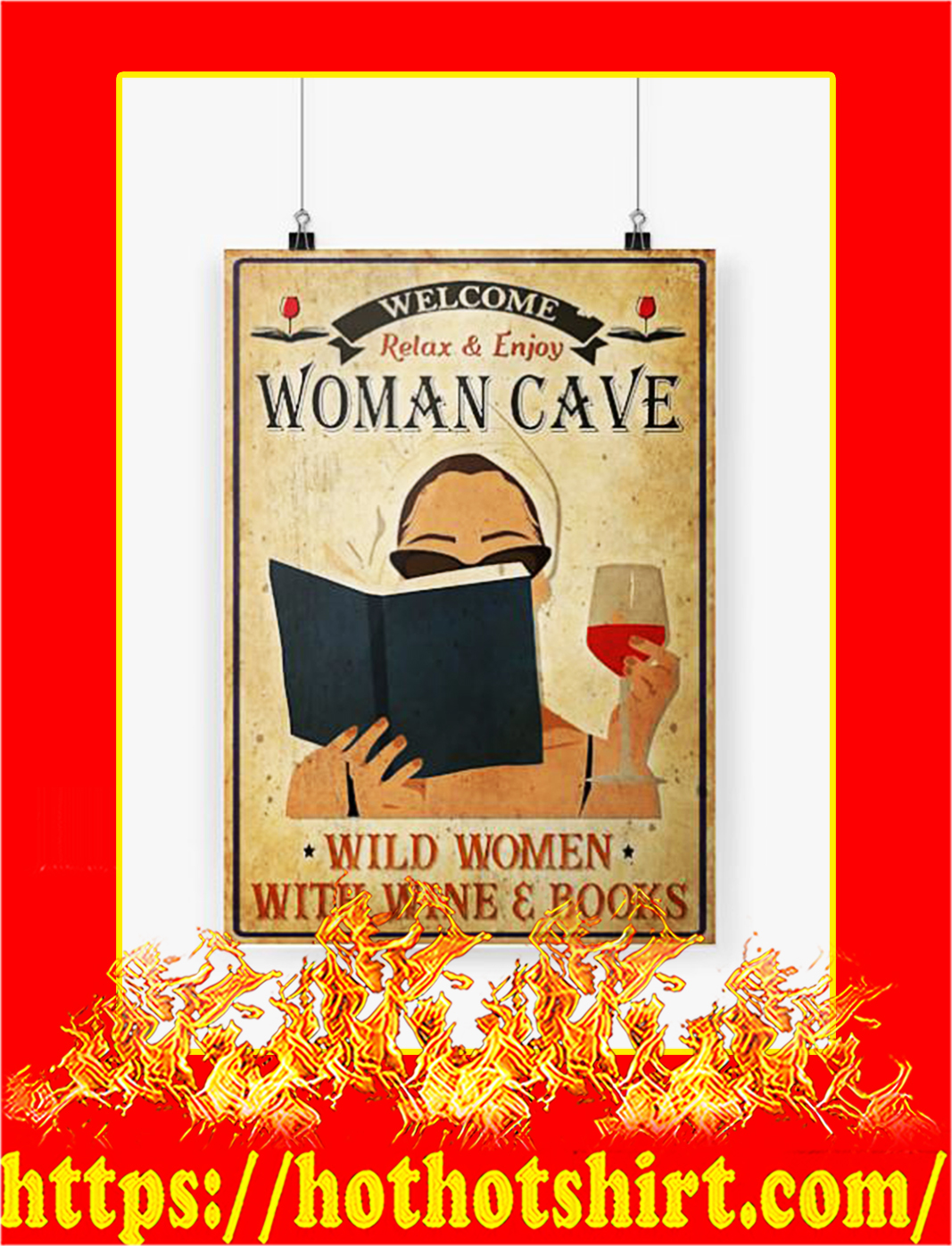 Wine and books welcome relax and enjoy woman cave poster - A1