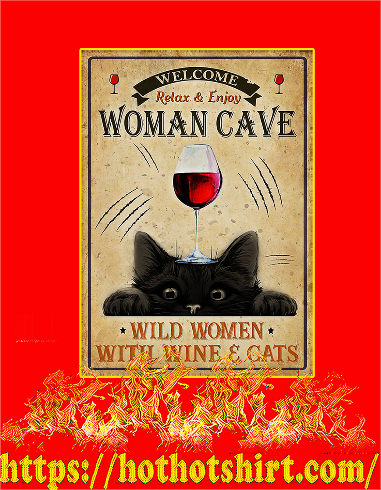 Wine and cats welcome relax and enjoy woman cave poster - A3
