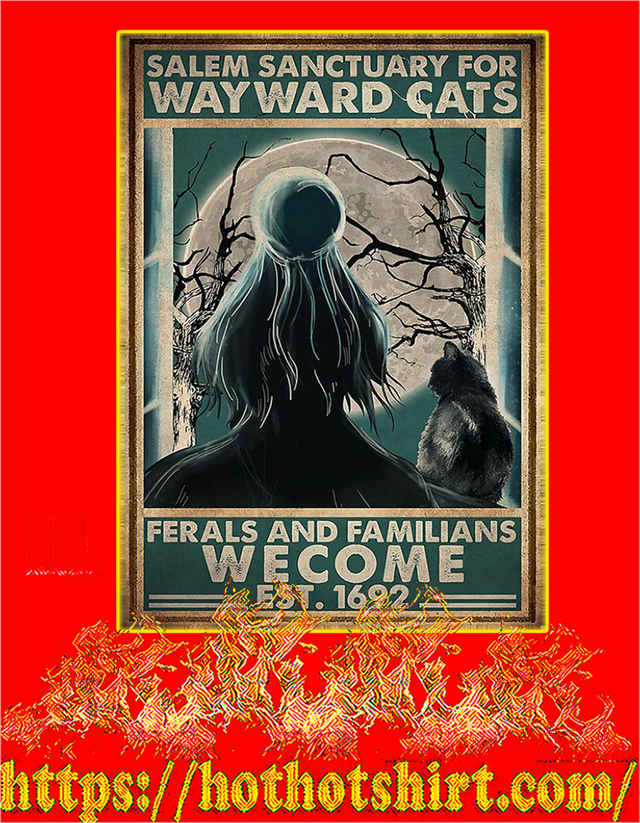 Witch Salem sanctuary for wayward cats ferals and familians welcome est 1692 poster - A2