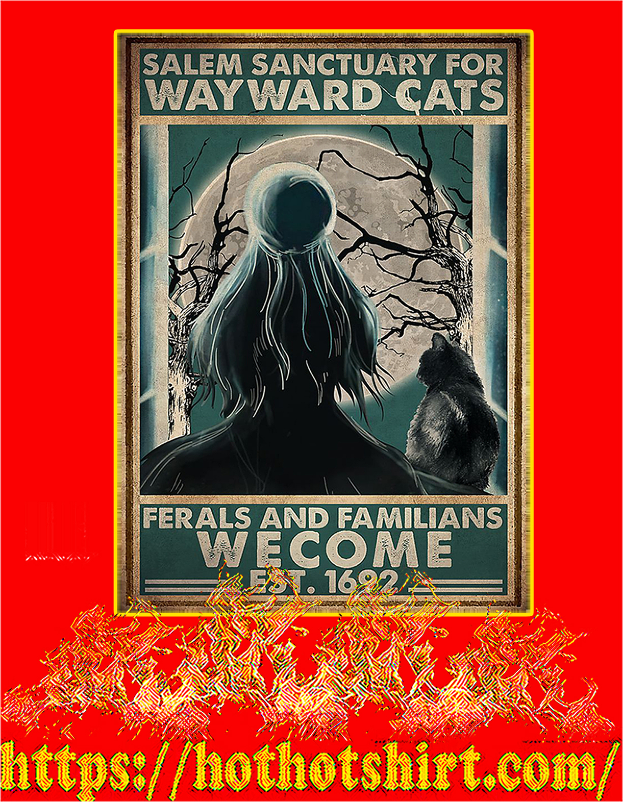 Witch Salem sanctuary for wayward cats ferals and familians welcome est 1692 poster - A4
