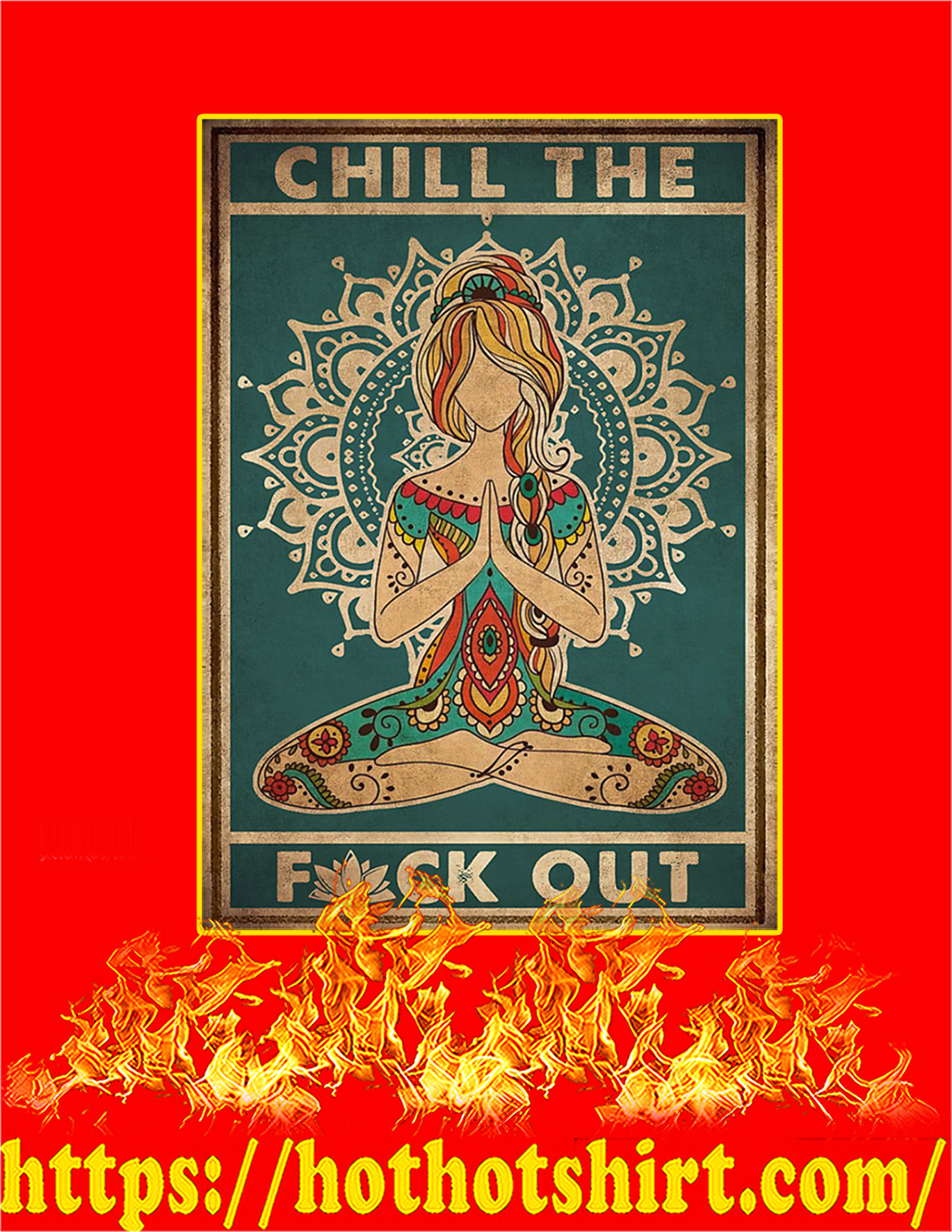 Yoga Chill the fuck out poster - A3