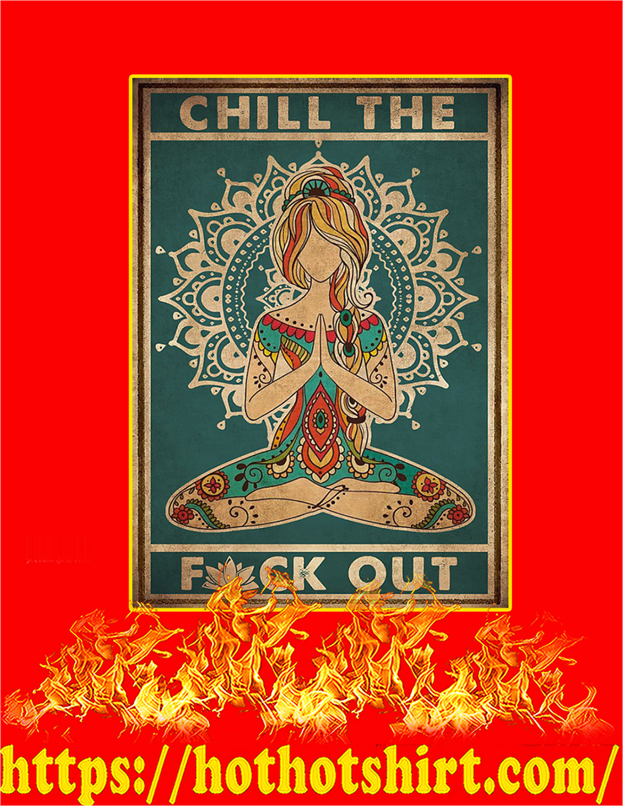 Yoga Chill the fuck out poster - A4