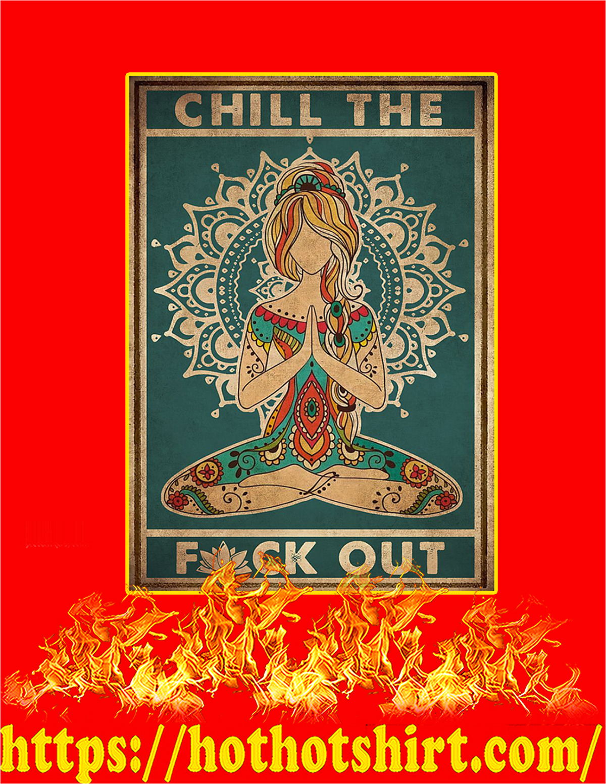 Yoga Chill the fuck out poster