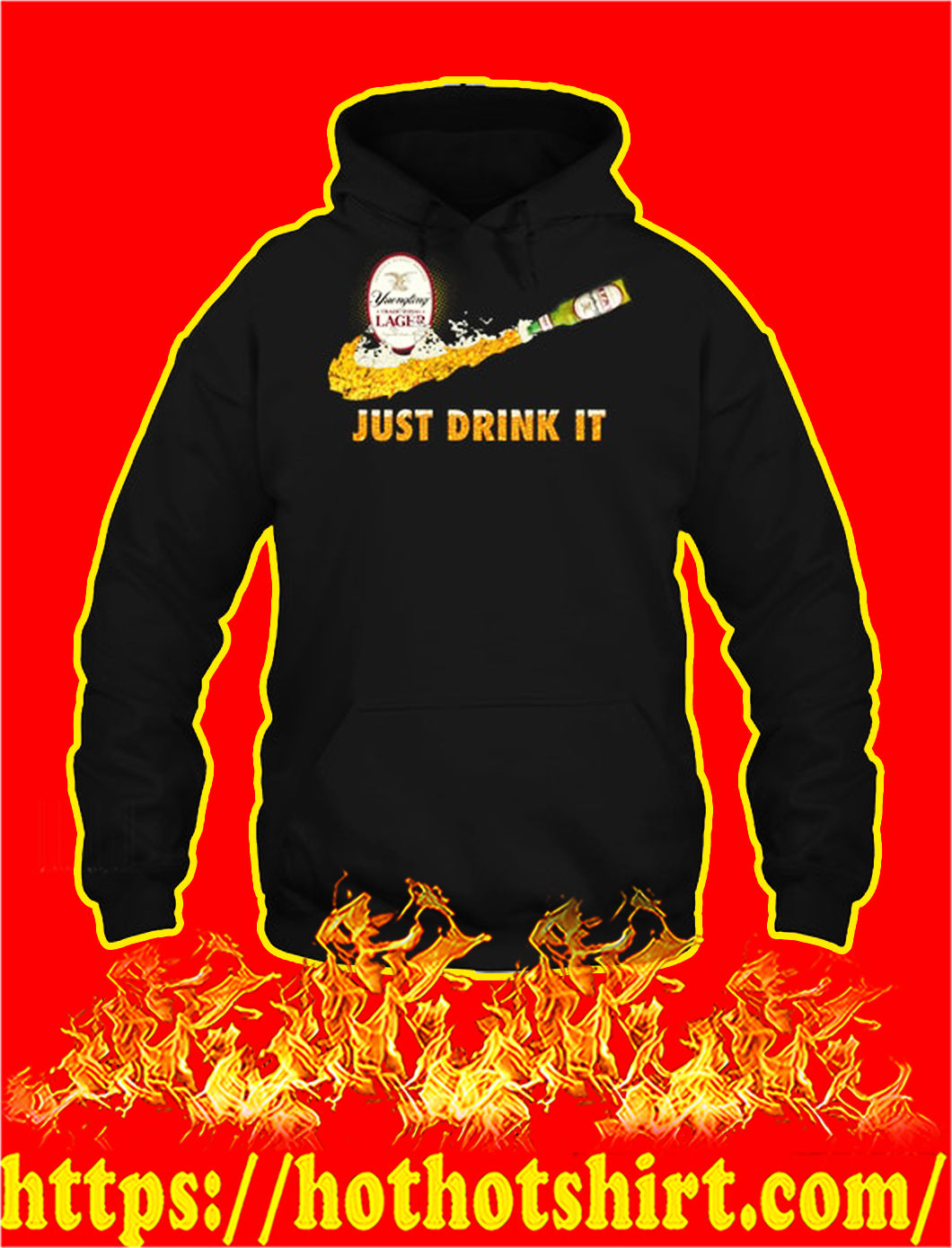 Yuengling traditional lager just drink it hoodie