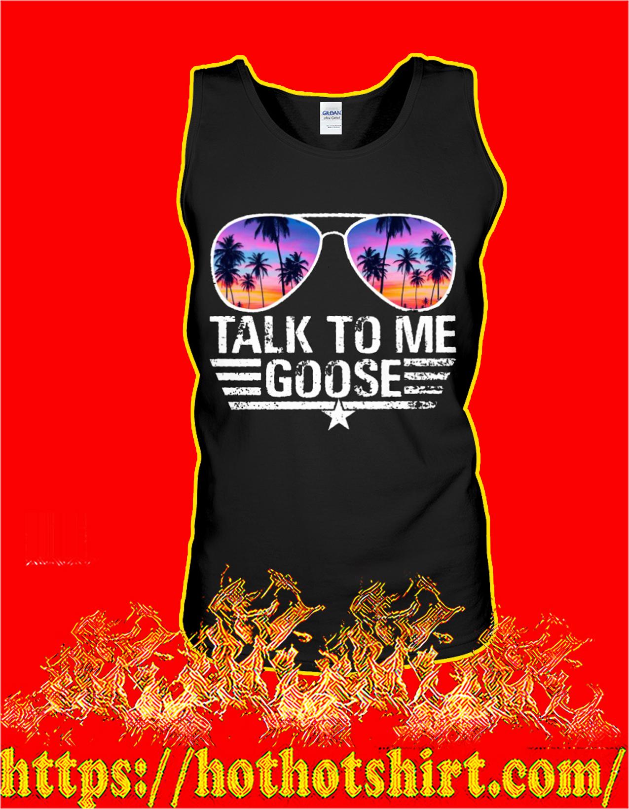 talk to me goose tank top