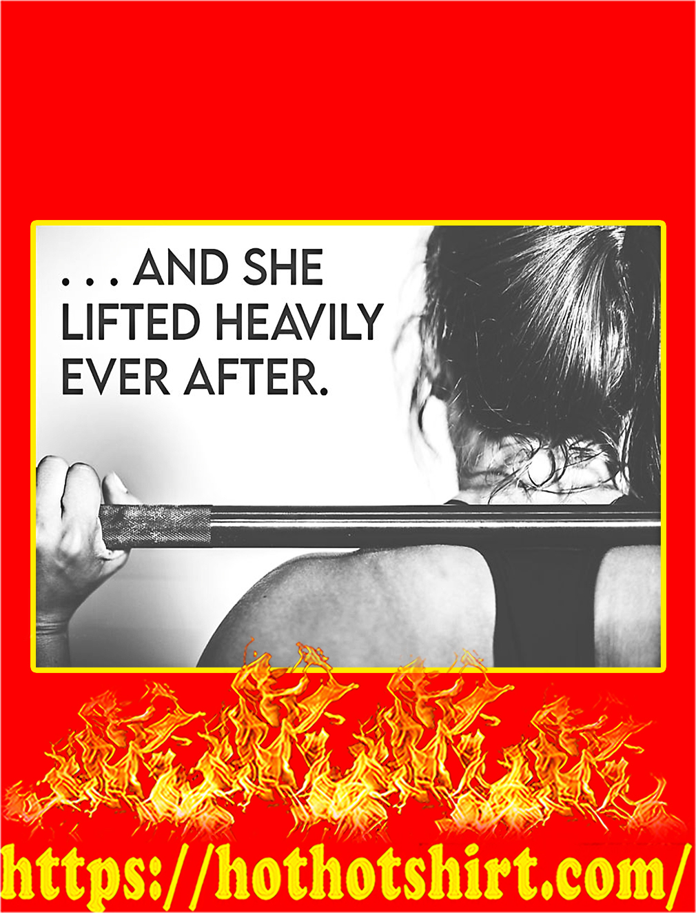 And she lifted heavily ever after fitness poster - A4