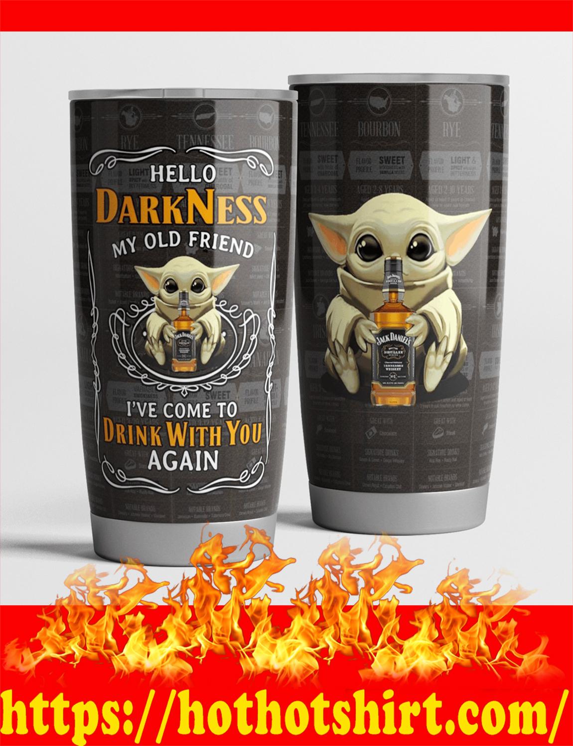 Baby yoda jack daniels hello darkness my old friend tumbler