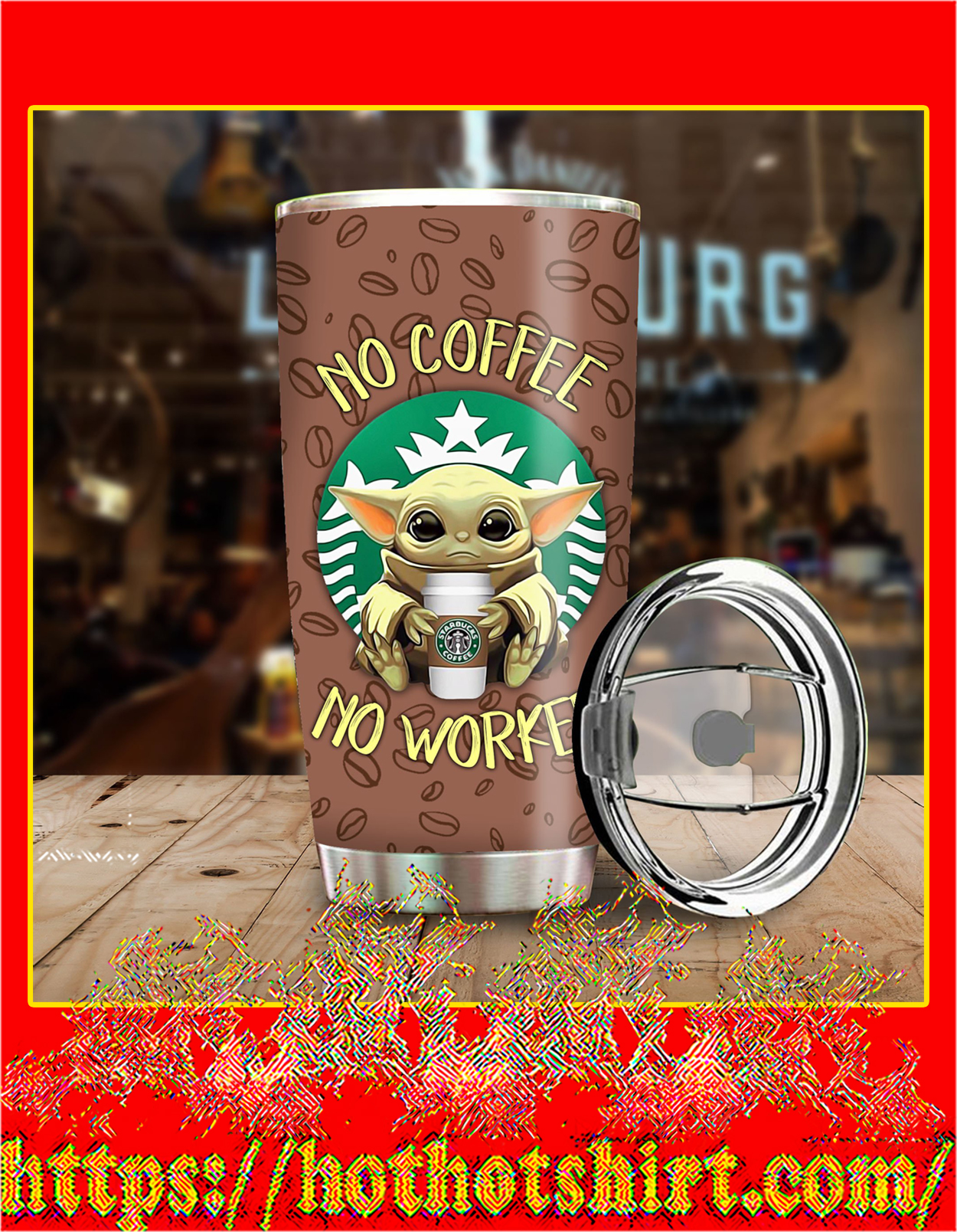 Baby yoda no coffee no workee tumbler - pic 3