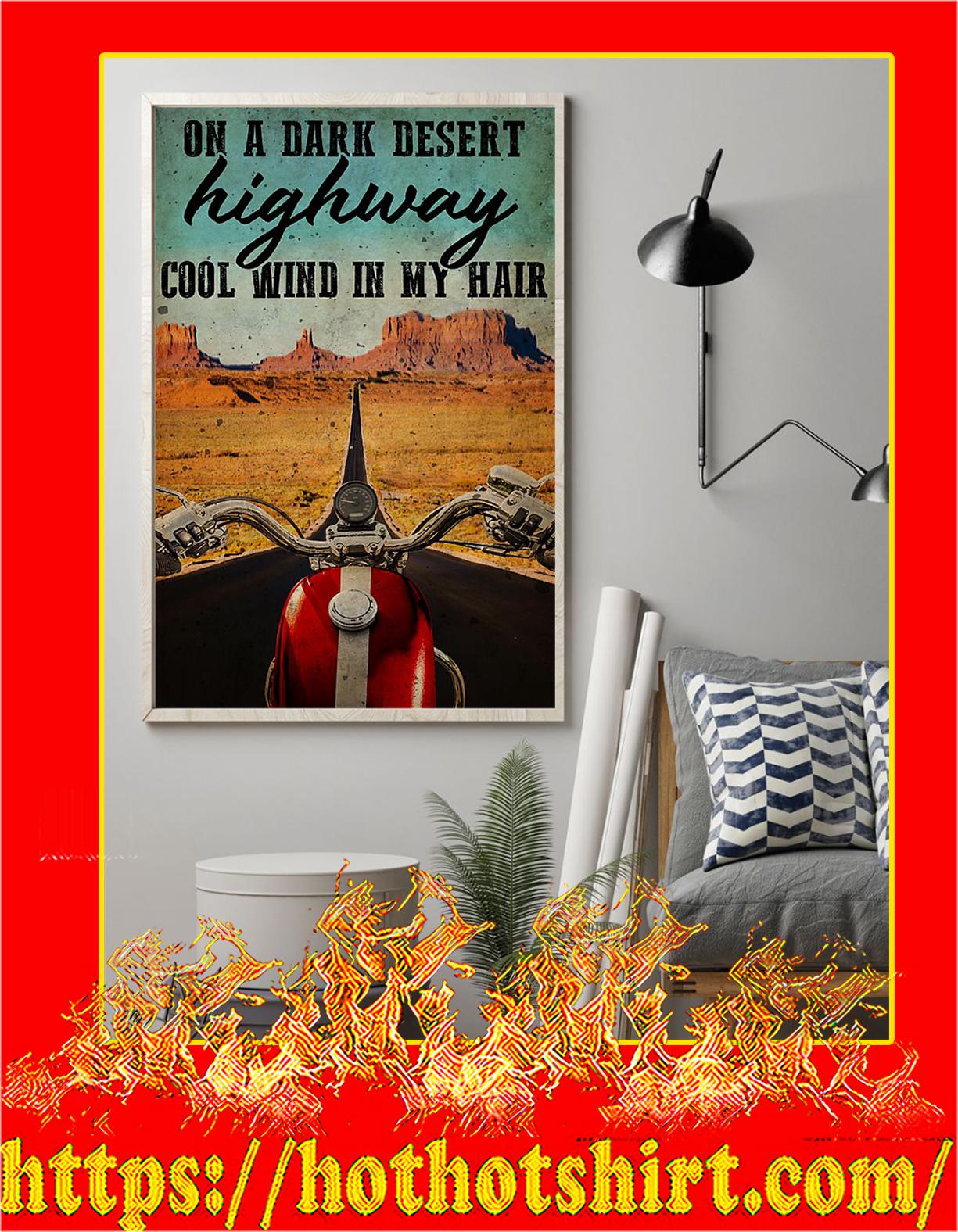 Biker On a dark desert highway cool wind in my hair poster - Pic 1
