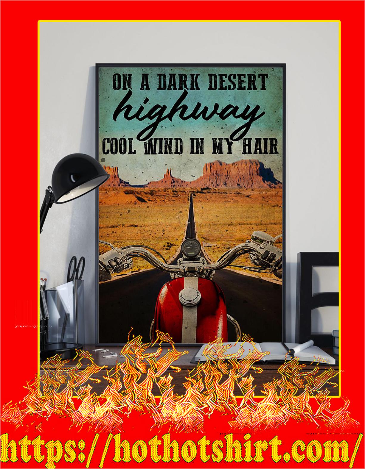 Biker On a dark desert highway cool wind in my hair poster - Pic 3