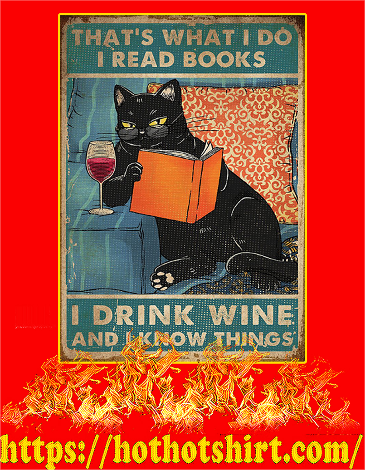 Cat That's what I do i read books i drink wine poster - A4