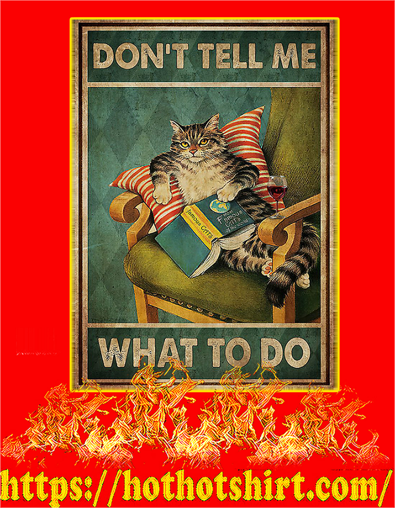 Cat don't tell me what to do poster - A2