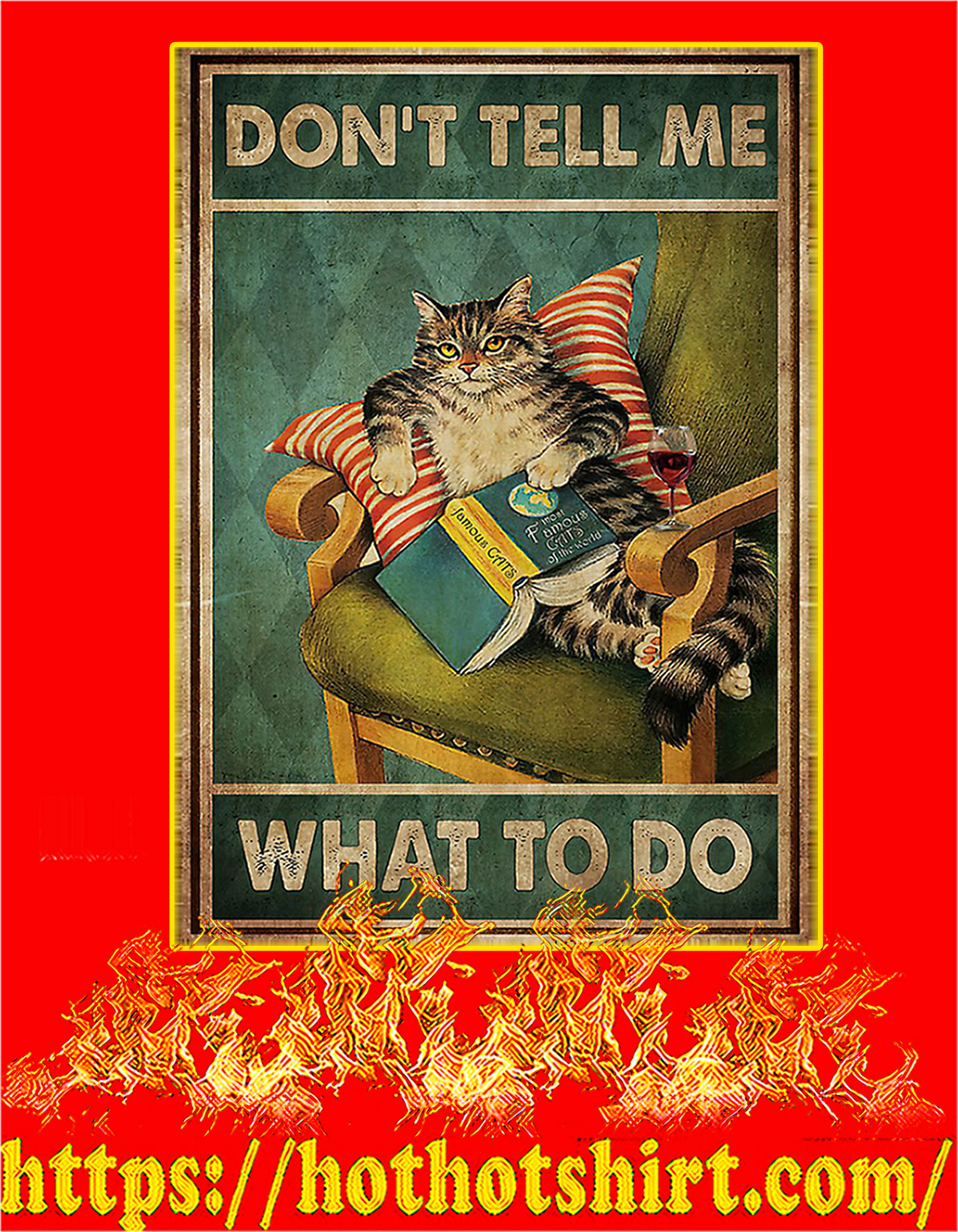 Cat don't tell me what to do poster - A4